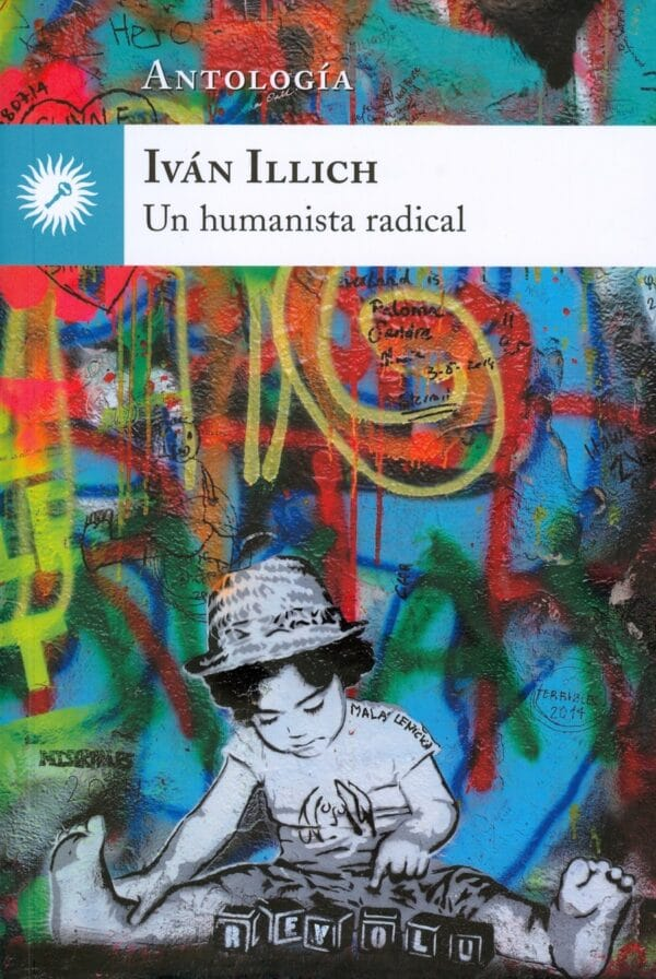 Un humanista radical