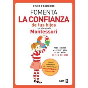 Fomenta la confianza de tus hijos con el metodo Montessori
